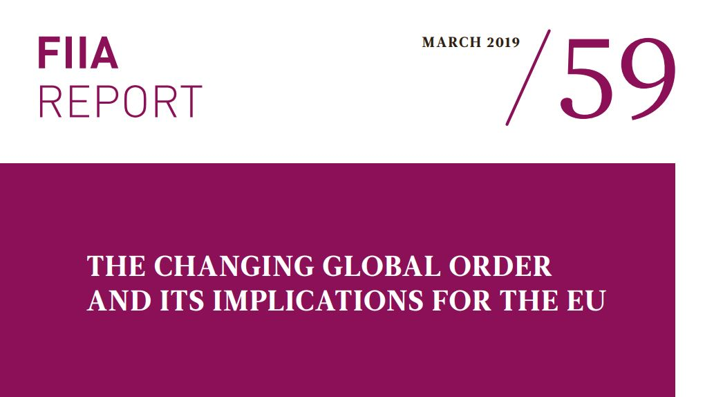 "Image for Kristi Raik Is a Co-Author of the FIIA Report ""The Changing Global Order and Its Implications for the EU"""