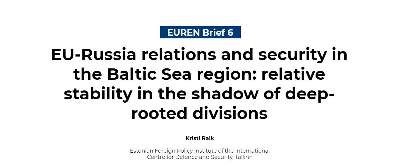 Image for EU-Russia relations and security in the Baltic Sea region: EUREN Brief by Kristi Raik
