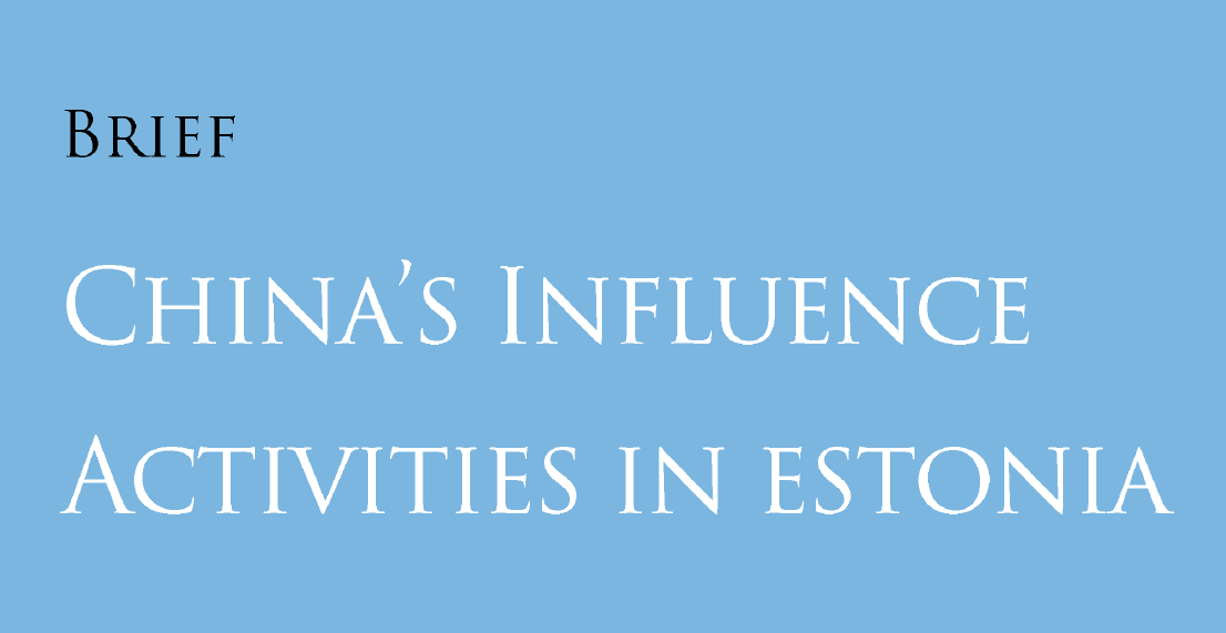Image for China's Influence Activities in Estonia